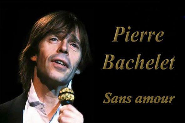 Pierre Bachelet - Embrasse La